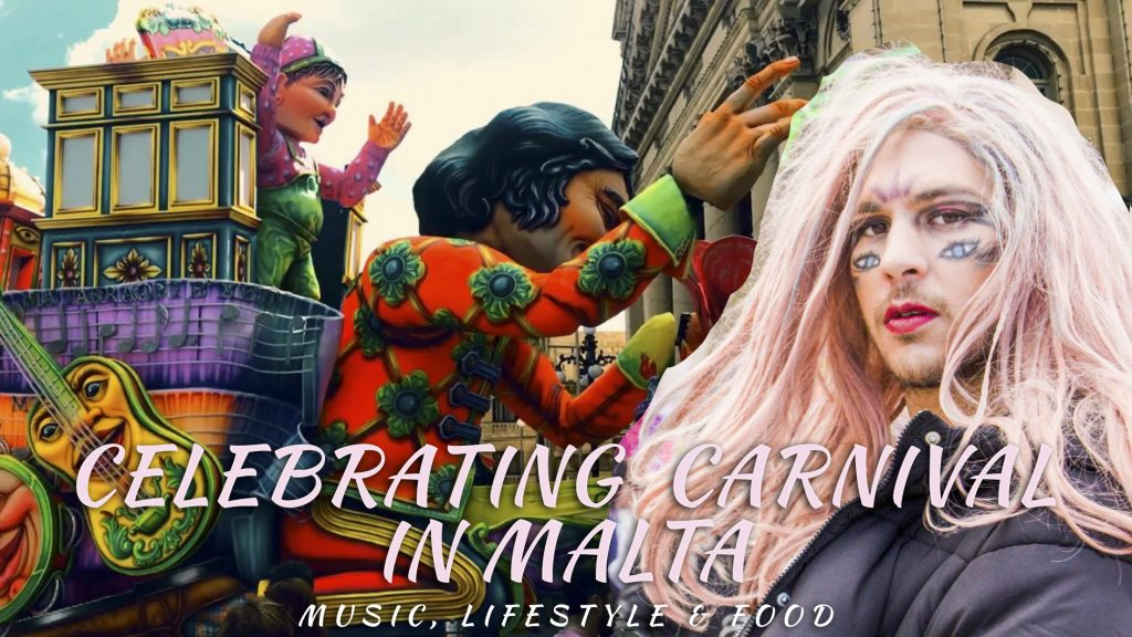 Celebrating Carnival In Malta | Music, Lifestyle & Food